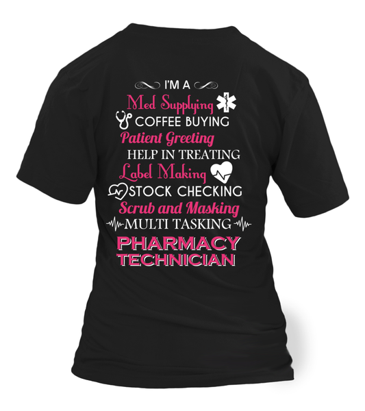 Multi Tasking Pharmacy Technician Shirt - Giggle Rich - 16