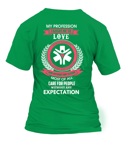 My Profession Taught Me To Love - Social Worker Shirt - Giggle Rich - 5