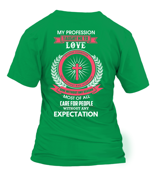 My Profession Taught Me To Love - Minister Shirt - Giggle Rich - 18