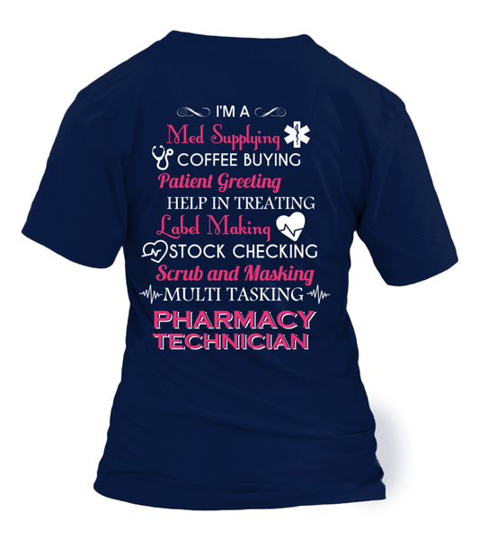 Multi Tasking Pharmacy Technician Shirt - Giggle Rich - 18