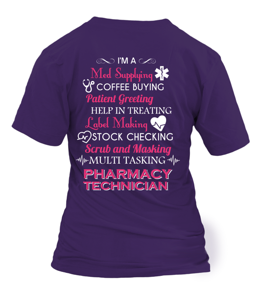 Multi Tasking Pharmacy Technician Shirt - Giggle Rich - 22