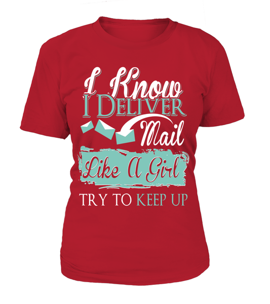 I Know I Deliver Mail Like A Girl Shirt - Giggle Rich - 11