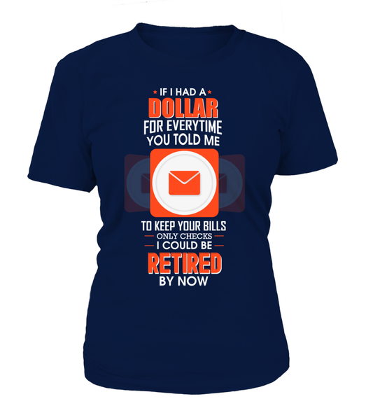 I could Be Retired By Now Shirt - Giggle Rich - 9