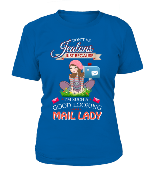 Good Looking Mail Lady Shirt - Giggle Rich - 10