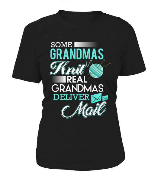 Real Grandmas Deliver Mail Shirt - Giggle Rich - 8