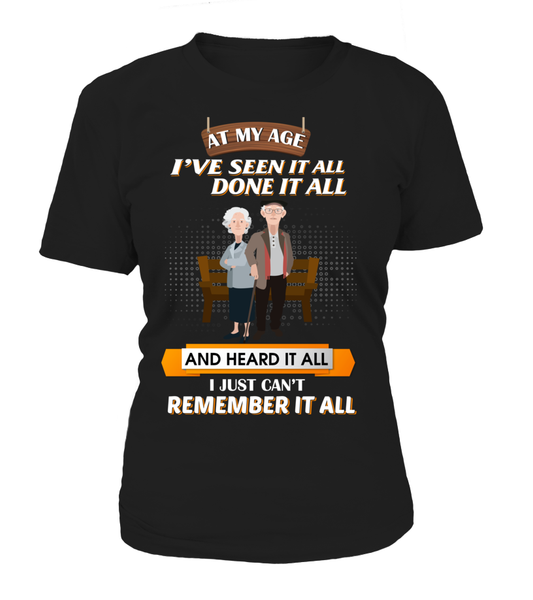 At My Age - I Just Can't Remember It All Shirt - Giggle Rich - 12