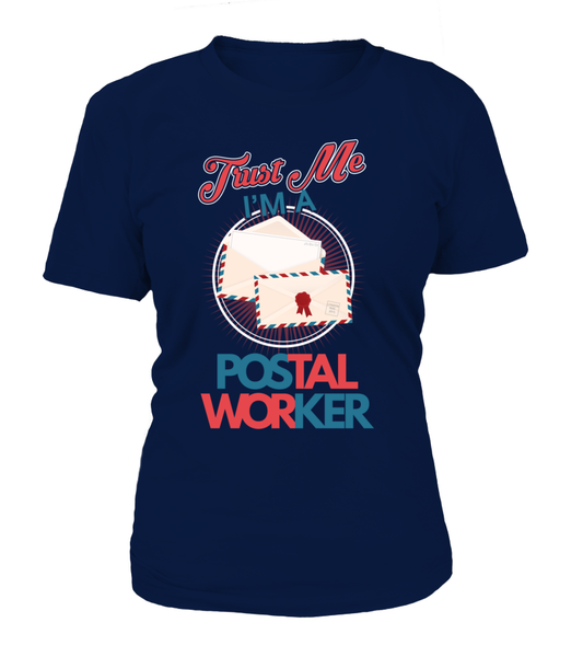 Trust Me I'M A Postal Worker Shirt - Giggle Rich - 2