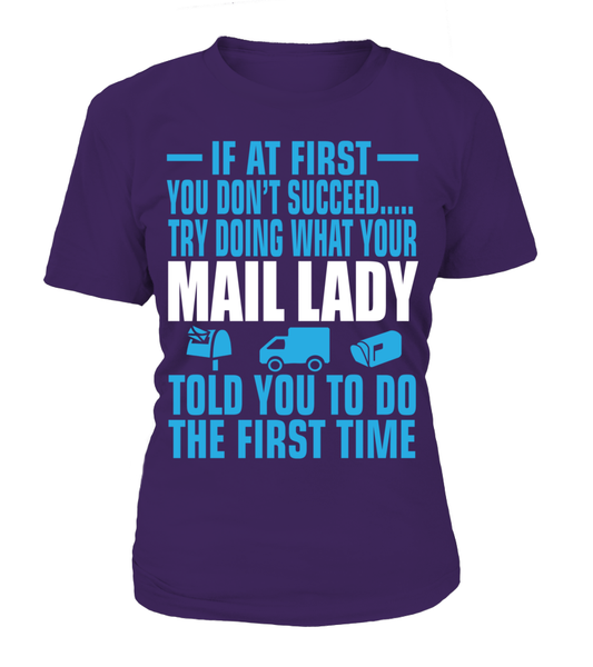 If At First Your Mail Lady Shirt - Giggle Rich - 6