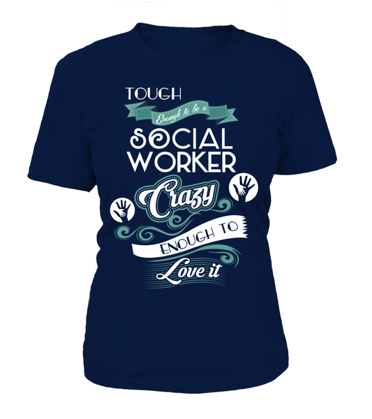Tough Enough To Be A Social Worker Shirt - Giggle Rich - 12