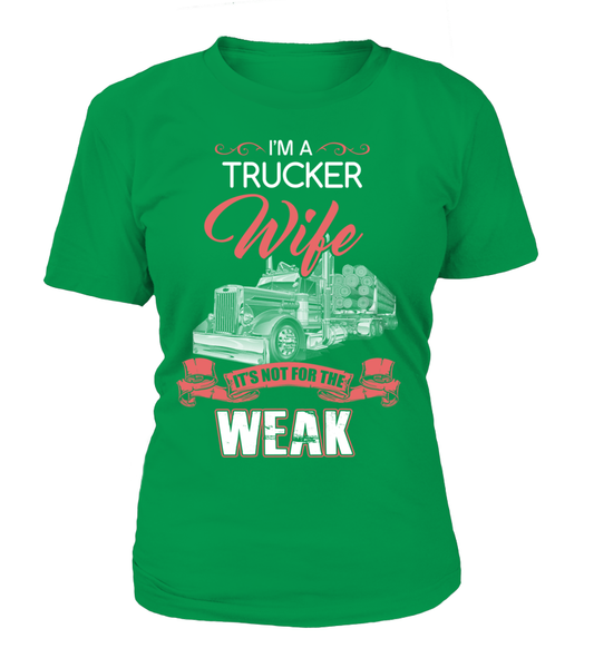 I'm Trucker Wife - It's Not For The Week Shirt - Giggle Rich - 13