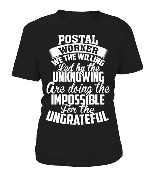 Postal Workers Ungrateful Shirt - Giggle Rich - 13
