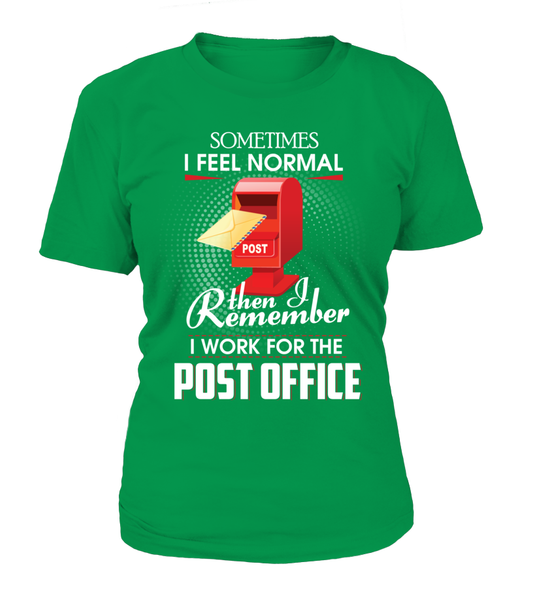 I Work For The Post Office Shirt - Giggle Rich - 5