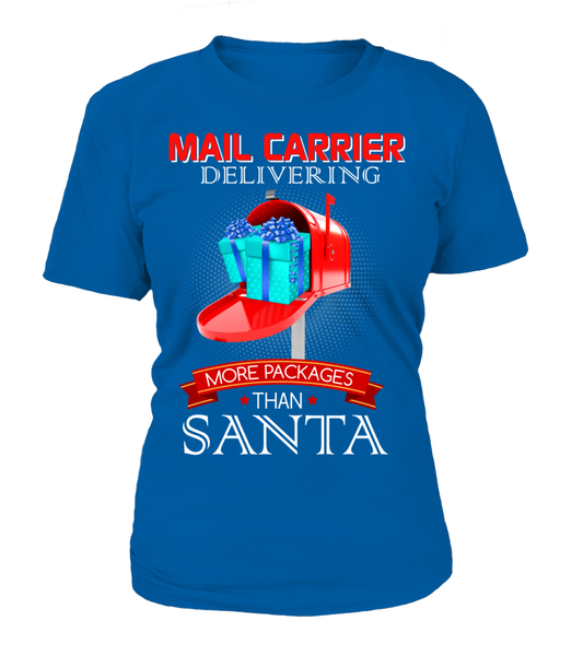 Mail Carriers Delivering More Packages Than Santa Shirt - Giggle Rich - 7