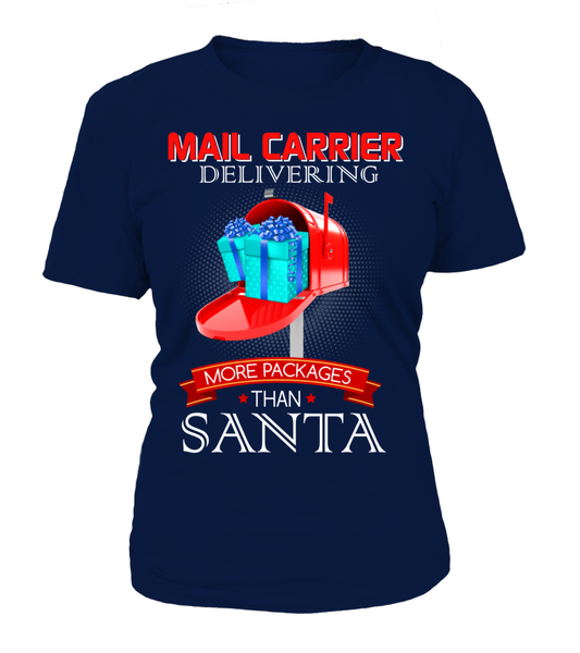 Mail Carriers Delivering More Packages Than Santa Shirt - Giggle Rich - 6