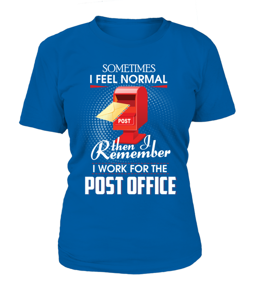 I Work For The Post Office Shirt - Giggle Rich - 6