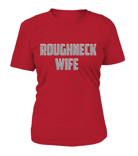 Roughneck Wife Waiting For Her Husband Shirt - Giggle Rich - 11