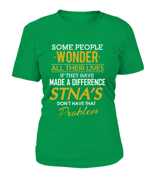 STNA's Don't Have That Problem. Shirt - Giggle Rich - 12