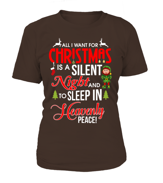 ... All I Want For Christmas Is A Silent Night And Sleep In Heavenly Peace  ... 4b6360627