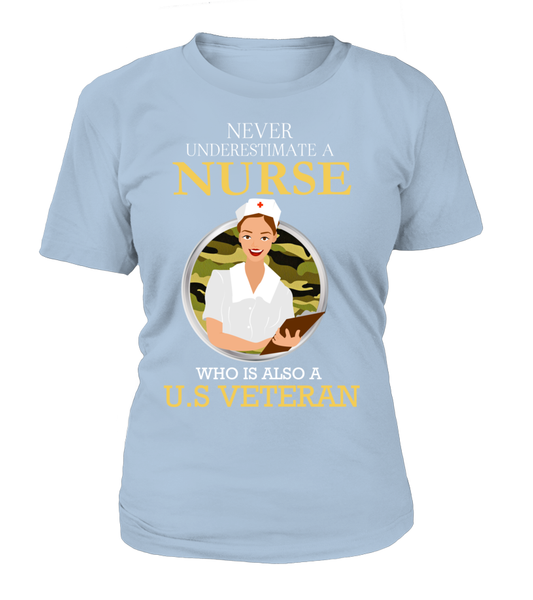 Never Underestimate A Nurse Who Is US Veteran Shirt - Giggle Rich - 9