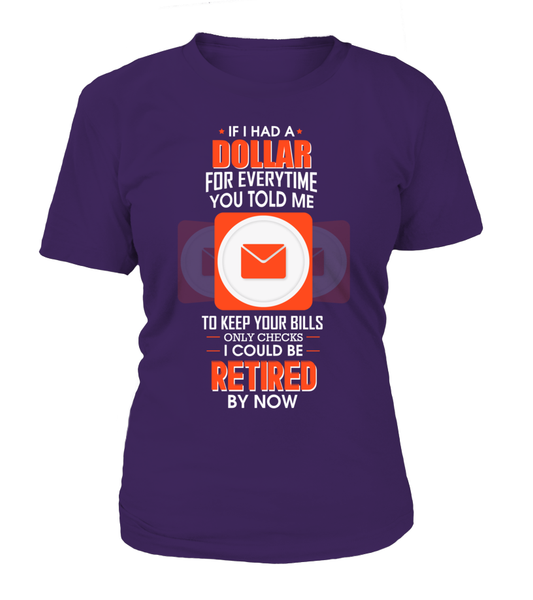 I could Be Retired By Now Shirt - Giggle Rich - 11