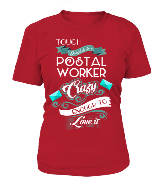 Tough Enough To Be A Postal Worker Shirt - Giggle Rich - 10