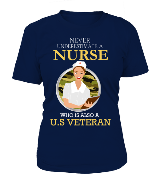 Never Underestimate A Nurse Who Is US Veteran Shirt - Giggle Rich - 12