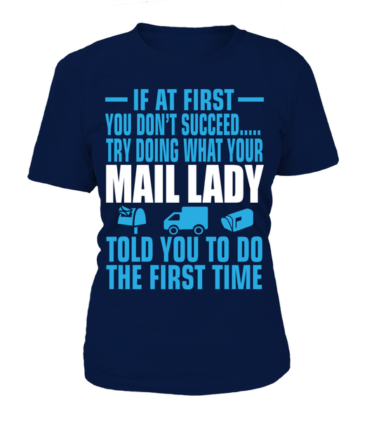 If At First Your Mail Lady Shirt - Giggle Rich - 9