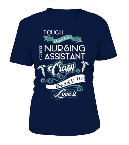 Tough Enough To Be A Certified Nursing Assistant Shirt - Giggle Rich - 10