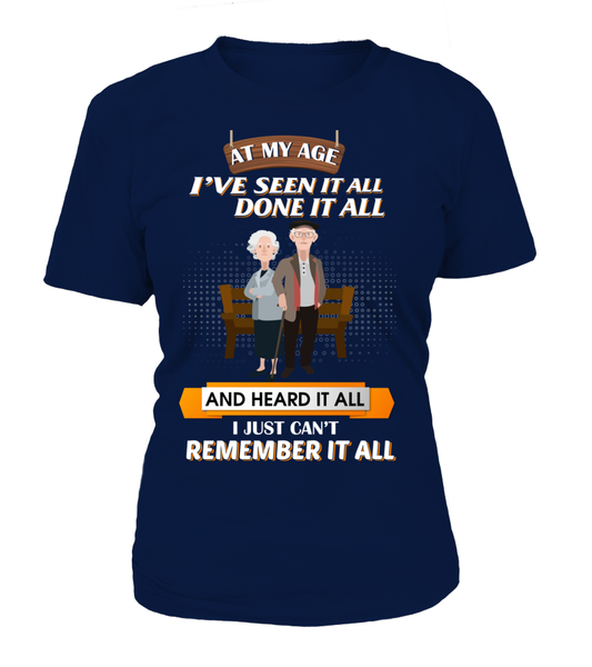 At My Age - I Just Can't Remember It All Shirt - Giggle Rich - 11