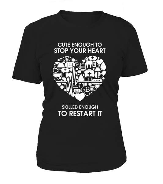 Cute Enough To Stop Your Heart Shirt - Giggle Rich - 12