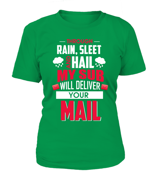 My Sub Will Deliver Your Mail Shirt - Giggle Rich - 12