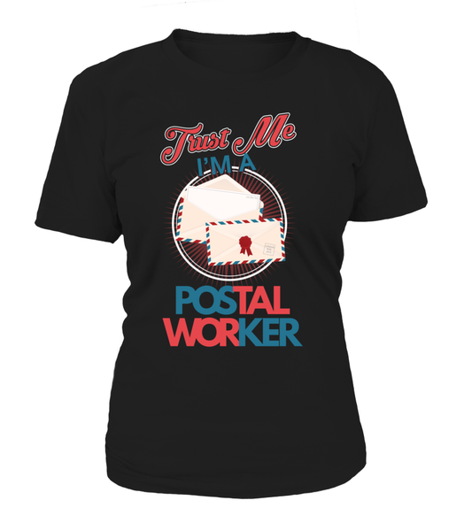 Trust Me I'M A Postal Worker Shirt - Giggle Rich - 1