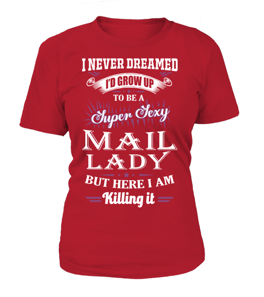 Super Sexy Mail Lady Shirt - Giggle Rich - 9