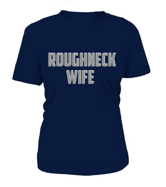 Roughneck Wife Waiting For Her Husband Shirt - Giggle Rich - 15