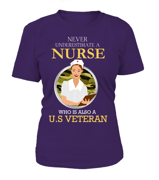 Never Underestimate A Nurse Who Is US Veteran Shirt - Giggle Rich - 10