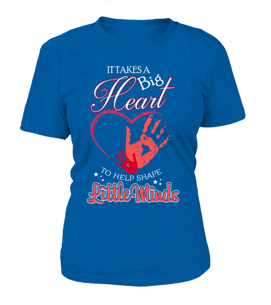 It Takes Big Heart To Help Shape Little Minds Shirt - Giggle Rich - 6