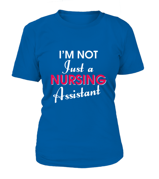I'M Not Just A Nursing Assistant Shirt - Giggle Rich - 3