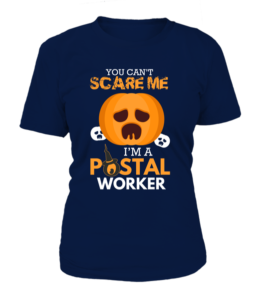 You Can't Scare Me I'm A Postal Worker Shirt - Giggle Rich - 12