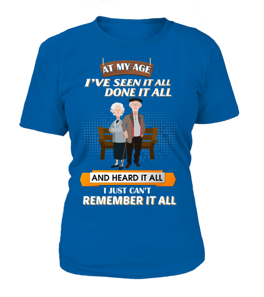 At My Age - I Just Can't Remember It All Shirt - Giggle Rich - 10