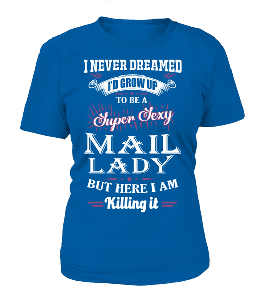 Super Sexy Mail Lady Shirt - Giggle Rich - 10