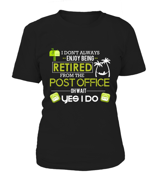 Enjoying Being Retired Postal Worker Shirt - Giggle Rich - 14