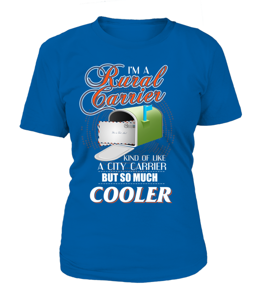 I'm A Rural Carrier But So Much Cooler Shirt - Giggle Rich - 11