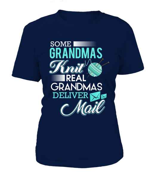 Real Grandmas Deliver Mail Shirt - Giggle Rich - 9