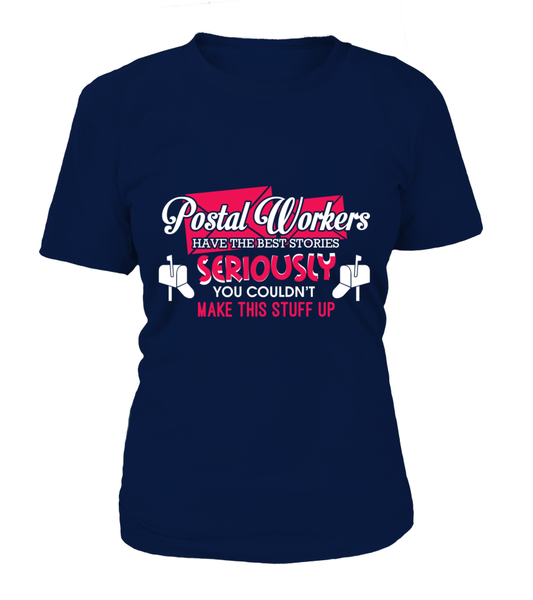 Postal Workers Have The Best Stories Shirt - Giggle Rich - 9