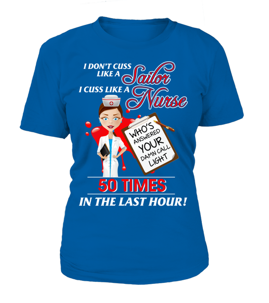 I Cuss Like A Nurse Shirt - Giggle Rich - 11
