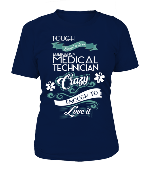 Tough Enough To Be An Emergency Medical Technician Shirt - Giggle Rich - 12