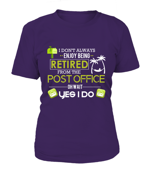 Enjoying Being Retired Postal Worker Shirt - Giggle Rich - 18