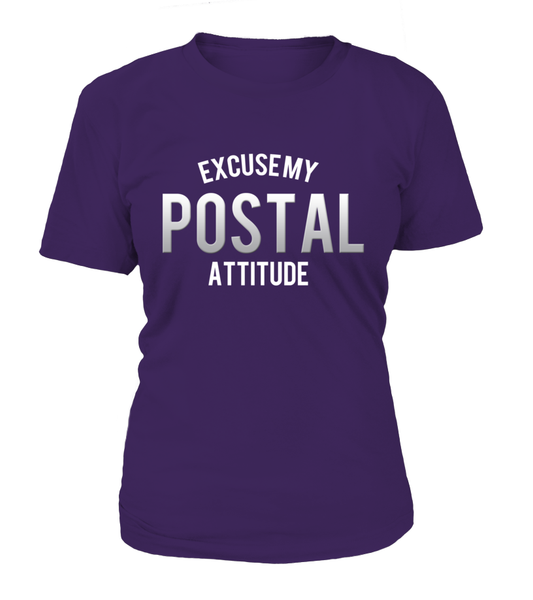 Excuse My Postal Attitude Shirt - Giggle Rich - 9