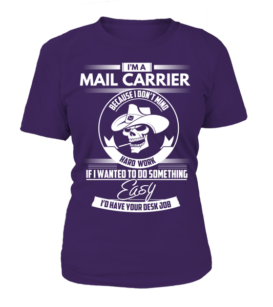 I'm A Mail Carrier Because I Don't Mind Hard Work Shirt - Giggle Rich - 4