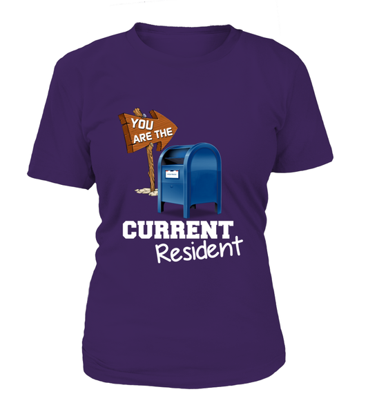 You Are The Current Resident - Postal Worker Shirt - Giggle Rich - 12